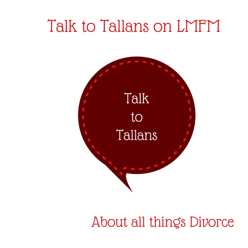 Talk to Tallans...about Divorce
